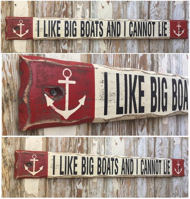 I Like Big Boats And I Cannot Lie Rustic 4 Foot Long Wood