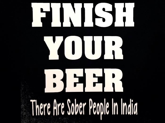 Finish Your Beer  There Are Sober People In India  Vinyl Decal