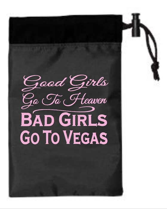 5abe47f3 Good Girls Go To Heaven. Bad Girls Go To Vegas. Cinch Tote