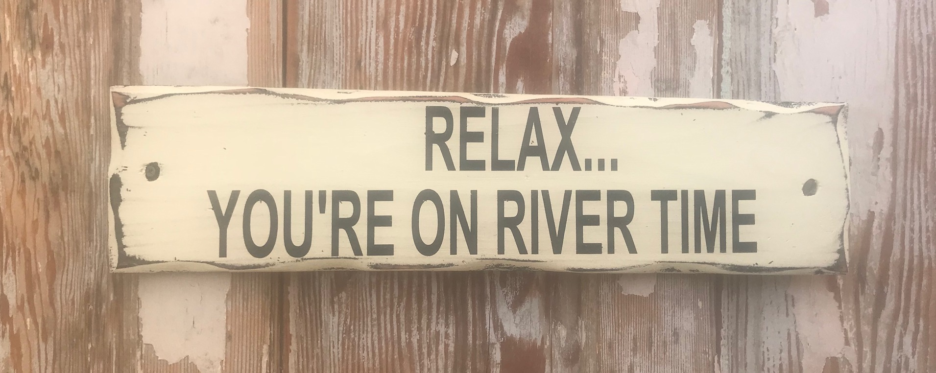 Relax X Due.Relax You Re On River Time Rustic Wood Sign