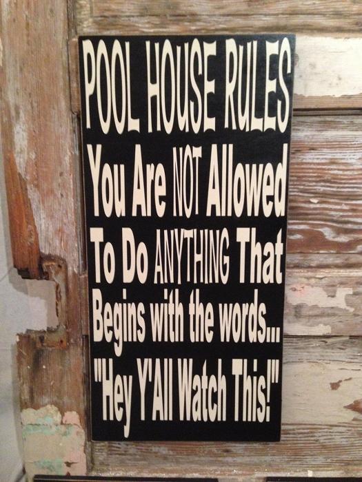 Pool House Rules