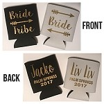 Bride and Bride Tribe Personalized On Back.  Collapsible Can Cooler / Coozie