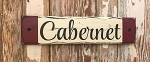 Cabernet.  Rustic Wood Sign