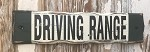 Driving Range.  Rustic Wood Sign