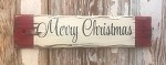 Merry Christmas.  Rustic Wood Sign