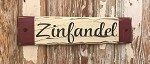 Zinfandel.  Rustic Wood Sign