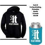 Fuck It!  I'm Day Drinking.  Hoodie & Coozie