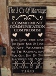 The 3 C's Of Marriage.  Personalized Custom Size With Names and Wedding Date.  Wood Sign