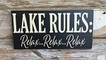 Lake Rules.  Relax... Relax... Relax.  Wood Sign
