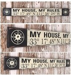My House My Rules.  Custom GPS Coordinates Sign.  Rustic 4 Foot Long Wood Sign