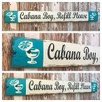Cabana Boy, Refill Please.  Rustic 4 Foot Long Wood Sign