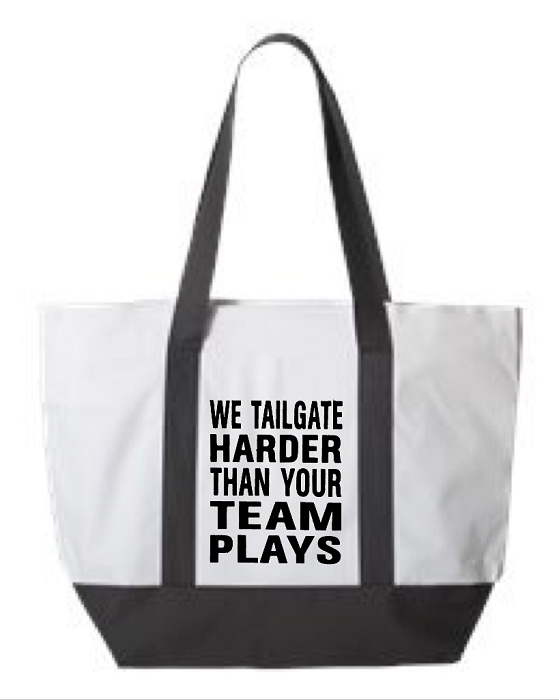 We Tailgate Harder Than Your Team Plays.  Zipper Tote Bag