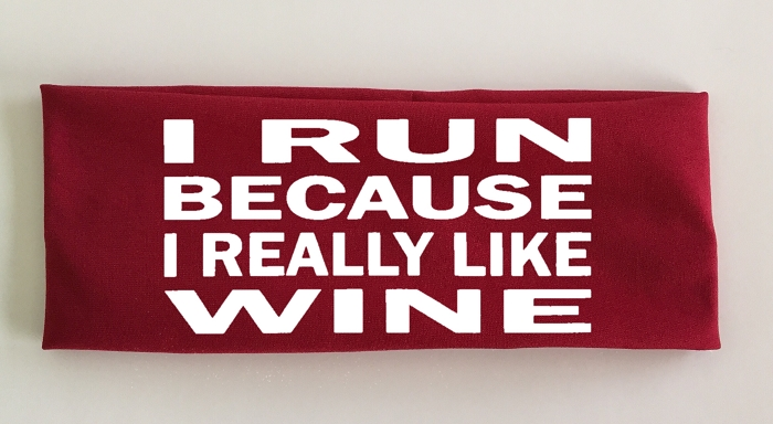 I Run Because I Really Like Wine.  Headband