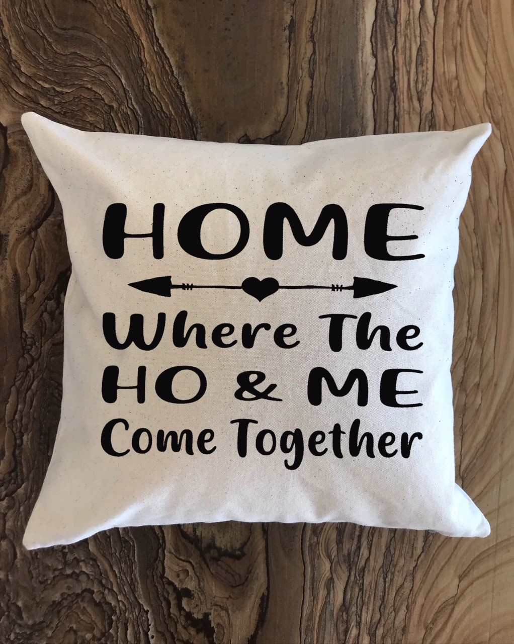 Home.   Where The Ho & Me Come Together.  18