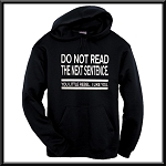 Do Not Read The Next Sentence.  You Little Rebel.  I Like You.  Funny Hoodie