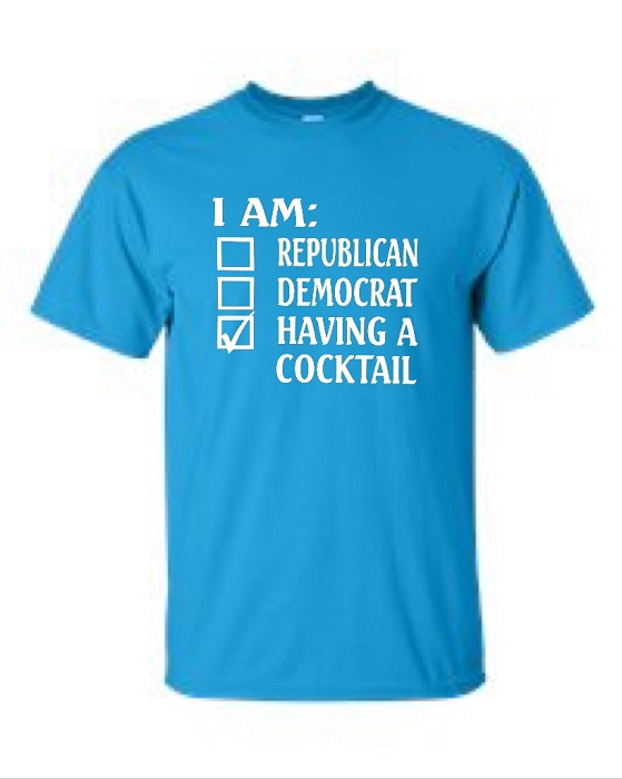 I Am: Republican, Democrat, Having A Cocktail.  Men's Universal Fit T-Shirt