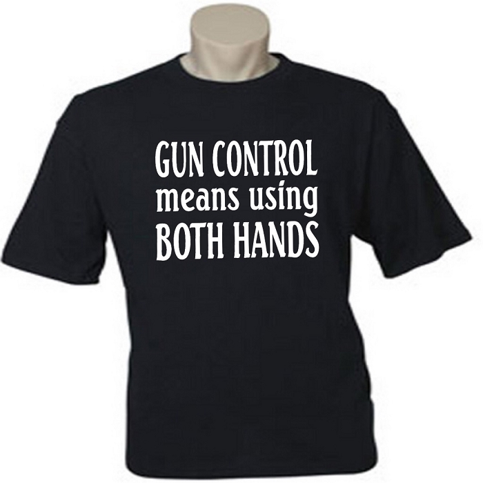 Gun Control Means Using Both Hands.  Men's / Universal Fit T-Shirt