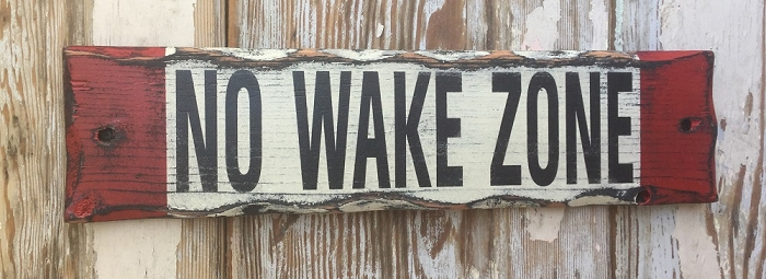No Wake Zone.  Rustic Wood Sign.