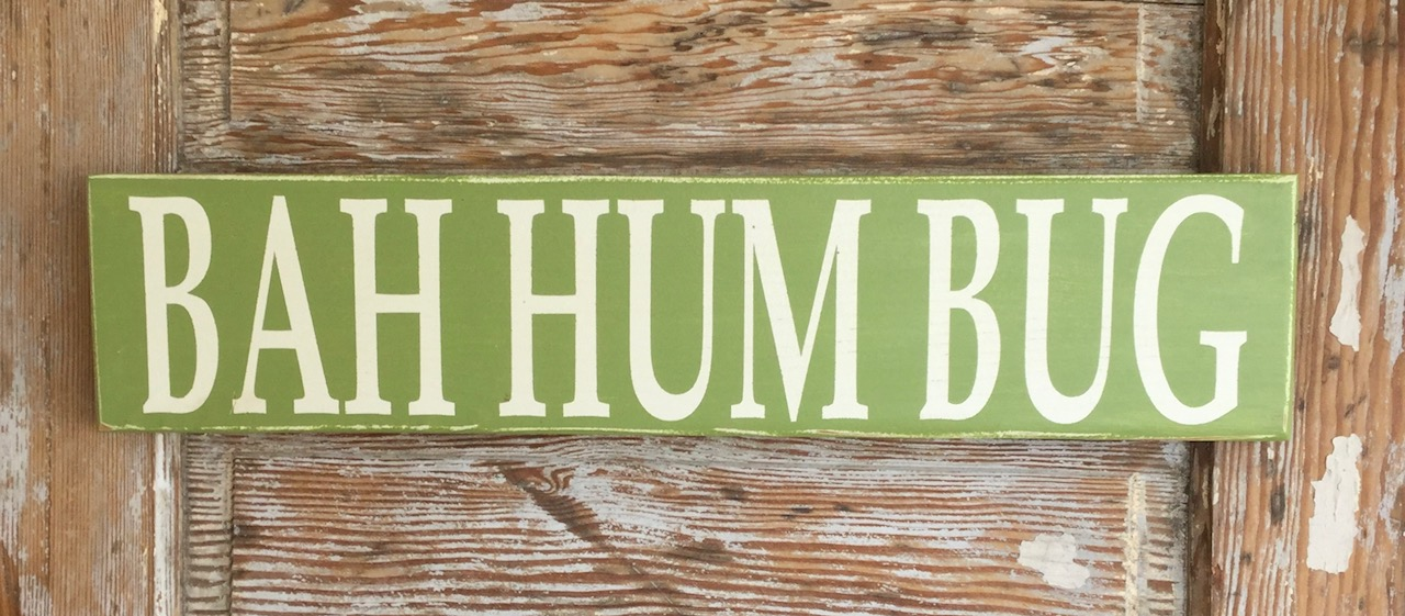 Bah Hum Bug!  Christmas Wood Sign
