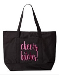 Cheers Bitches!  Zipper Tote Bag