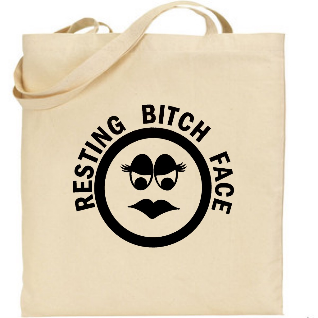 Resting Bitch Face.  Canvas Tote Bag