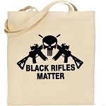 Black Rifles Matter.  Canvas Tote Bag