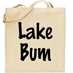 Lake Bum.  Canvas Tote Bag