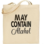 May Contain Alcohol.  Canvas Tote Bag