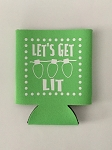 Let's Get Lit.  Collapsible Can Cooler / Coozie