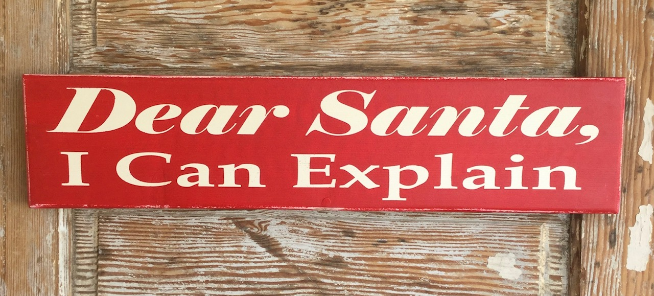 Dear Santa, I Can Explain.  Christmas Wood Sign