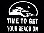 Time To Get Your Beach On.  Vinyl Decal