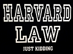 Harvard Law.  Just Kidding.  Vinyl Decal