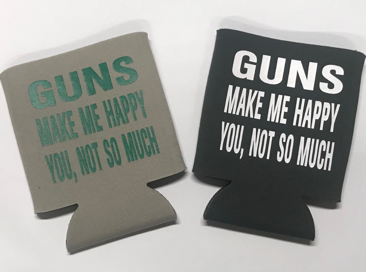 Guns Make Me Happy.  You, Not So Much.  Collapsible Can Cooler / Coozie