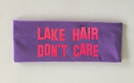 Lake Hair.  Don't Care.  Headband