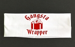 Gangsta Wrapper.  Headband