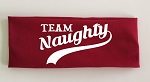 Team Naughty.  Headband
