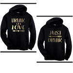 Drunk In Love & Just Drunk.  Matching Bridal Party Hoodies