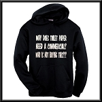 Why Does Toilet Paper Need A Commercial?  Who Is Not Buying This???  Hoodie