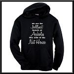 We Are The Jolliest Bunch Of Assholes This Side Of The Nut House.  Hoodie