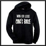 Win Or Lose, Cougs Booze.  Hoodie