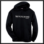 Trust Me You CAN Dance! - Alcohol.  Hoodie