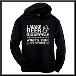 I Make Beer Disappear.  What's Your Superpower?  Hoodie