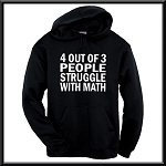 4 Out Of 3 People Struggle With Math.  Hoodie