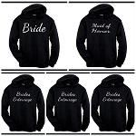 Bride, Maid of Honor, & Brides Entourage.  Bridal Party Matching Hoodies