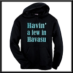 Havin' A Few In Havasu.  Hoodie
