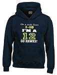 On A Scale From 1-10, I'm A 12.  Go Hawks!  Seattle Seahawks Hoodie