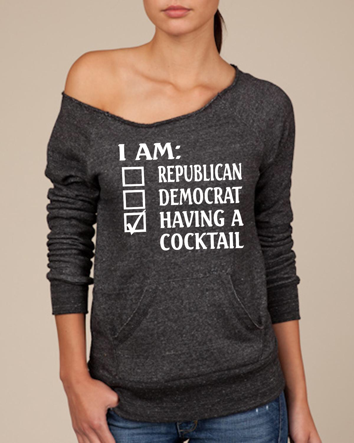 I Am Republican.  Democrat.  Having A Cocktail.  Women's Scoop Neck Sweatshirt