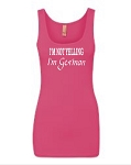 I'm Not Yelling.  I'm German.   Ladies Fitted Jersey Tank