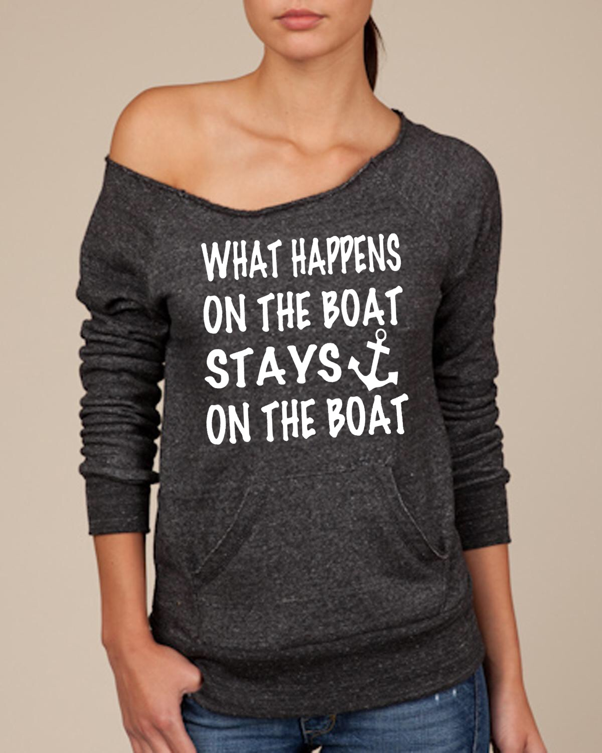 What Happens On The Boat Stays On The Boat.  Women's Scoop Neck Sweatshirt