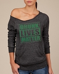 Drunk Lives Matter.  Women's Scoop Neck Sweatshirt
